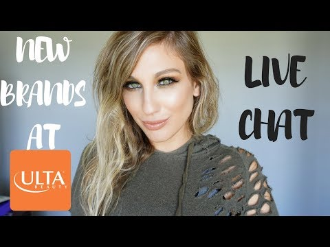 LIVE CHAT: NEW BRANDS AT ULTA