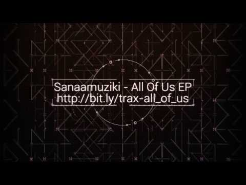 Sanaamuziki - All Of Us (Queens Mix)