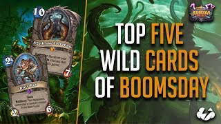 Top Five Wild Cards, Boomsday Edition! | Hearthstone | [The Boomsday Project]