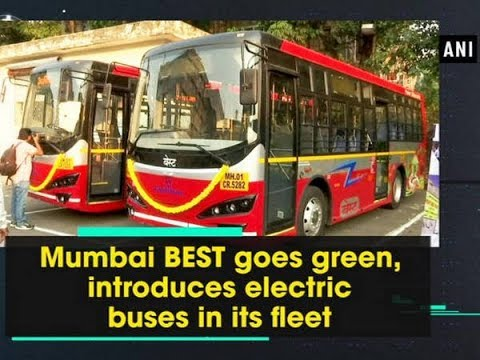 Mumbai BEST goes green, introduces electric buses in its fleet - Maharashtra News