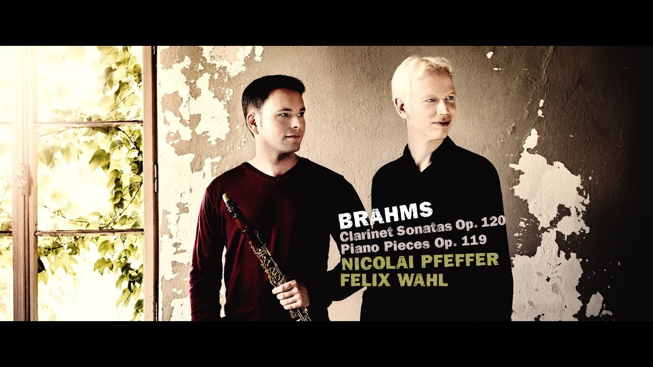 Brahms Clarinet Sonatas - Nicolai Pfeffer (clarinet) & Felix Wahl (piano)