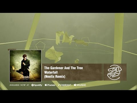 Neelix feat The Gardener & The Tree - Waterfall (Official Audio)