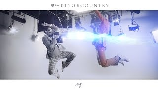 for KING & COUNTRY – joy. (Official Music Video)