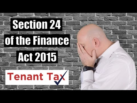 Section 24   Finance Act 2015   Axe The Tenant Tax   Mortgage Interest Relief on Buy To Let Property