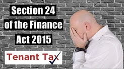 Section 24 | Finance Act 2015 | Axe The Tenant Tax | Mortgage Interest Relief on Buy To Let Property