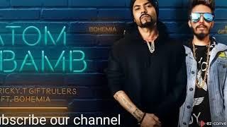 Atom bomb | BOHEMIA | Ricky T Giftrulers | Jass Records | Latest punjabi song 2019| atom bamb