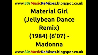 Material Girl (Jellybean Dance Remix) - Madonna | 80s Dance Music | 80s Club Mixes | 80s Club Music