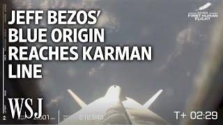 Jeff Bezos' Blue Origin Space Flight Reaches the Karman Line   WSJ