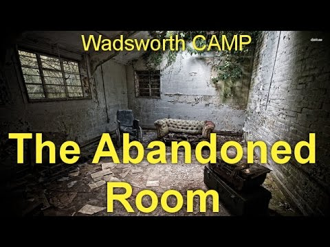 The Abandoned Room  by Wadsworth CAMP (1879 - 1936)  by General Fiction Audiobooks