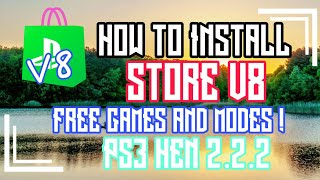 NEW HOW TO INSTALL STORE V8 PS3 HEN 2.2.2 FREE GAMES AND MODES