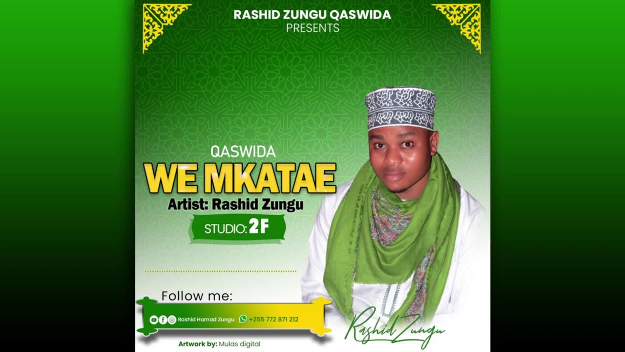 Download Rashid zangu qaswida wee mkatae kutoka qadiria amani Zanzibar