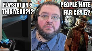 GAMING NEWS: PLAYSTATION 5 THIS YEAR? FAR CRY 5 NOT POLITICAL ENOUGH?