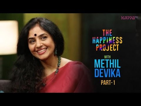 Methil Devika (Part 1) - The Happiness Project - Kappa TV