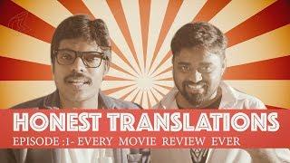 Honest Translations - EP -1: Movie Review | Ft. Jagan Krishnan | Put Chutney