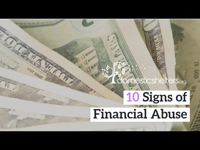 10 Signs of Financial Abuse You May Be Missing