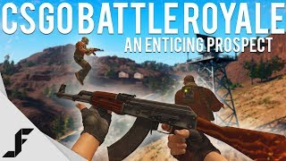 COUNTER-STRIKE BATTLE ROYALE - An enticing prospect