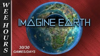 IMAGINE EARTH: Space Colony Management (30 Games/30 Days 13)