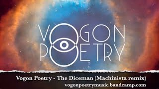Vogon Poetry - The Diceman (Machinista remix) Official video