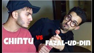When CHINTU met FAZAL-UD-DIN | Shahveer Jafry