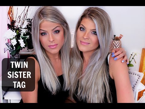 Identical twins?! Sister tag | Valerie pac