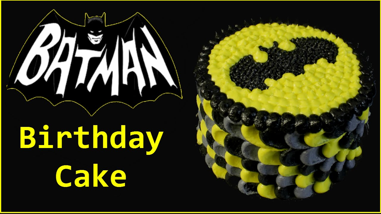 Batman Birthday Cake Buttercream Frosting Youtube
