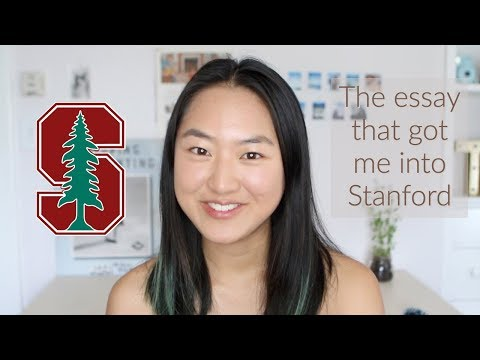 Reading the essay that got me into Stanford!