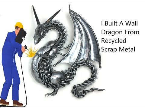 Time Lapse, How to Weld A Wall Dragon from Scrap Recycled Metal