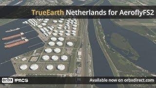 ORBX - TrueEarth Netherlands for AFS2 - Official Video