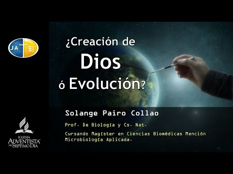 Prof. Solange Pairo Collao - ¿Evolucion o Creacion de Dios?