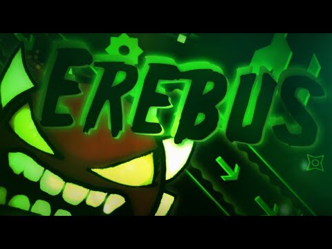 Geometry Dash | Erebus (Extreme Demon) by BoldStep & More