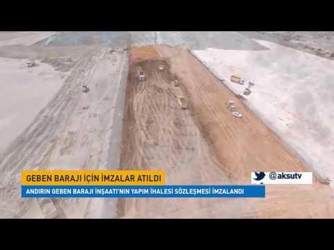 Kahramanmaraş Andırın Geben Barajı İnşaatı'nın Yapım İhalesi Sözleşmesi İmzalandı…