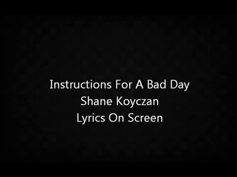 Instructions For A Bad Day |  Shane Koyczan Poem |   Motivational Words