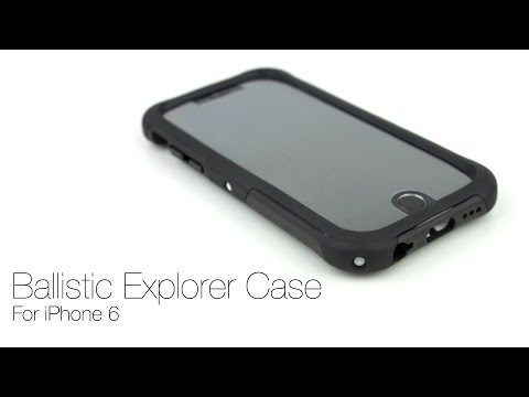 Ballistic Explorer Protective Case For The iPhone 6: Unboxing & Review