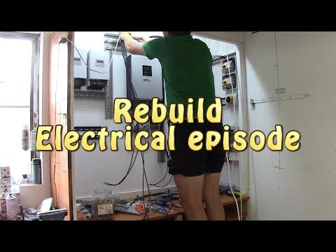 Rebuild my solar installation! (part 3) - Electrical (Loud music in start)