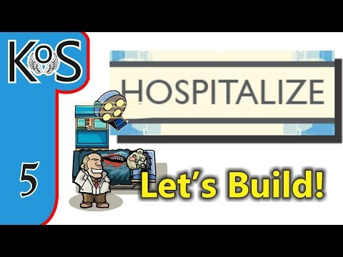 Hospitalize Ep 5: Operating Theatres! - First Look - Let's Play, Gameplay