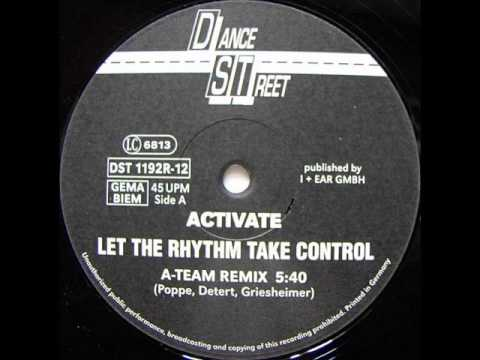 -=DJ HITS 12=-\14\ - Activate - Let The Rhythm Take Control (A-Team