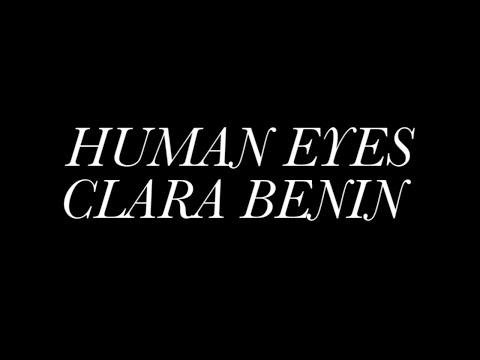 Human Eyes by Clara Benin  | Mini Documentary
