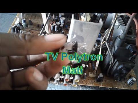 Cara Memperbaiki TV Polytron Mati