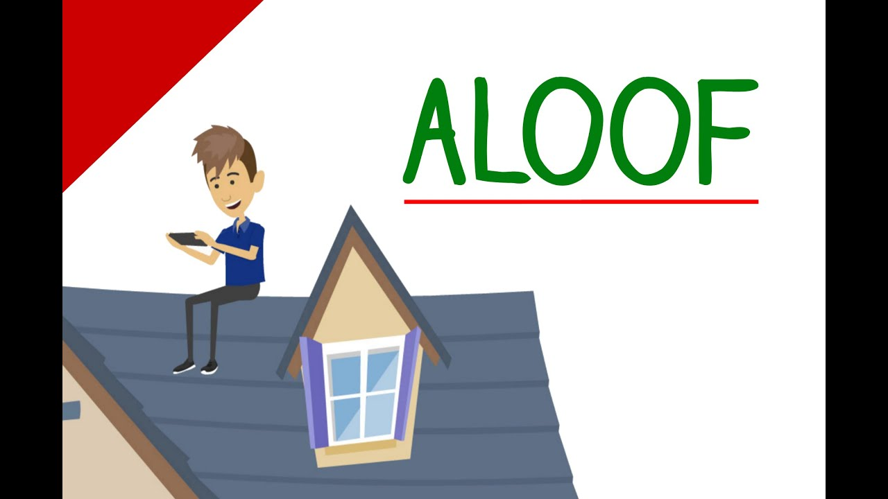 Learn English Words - Aloof (Vocabulary Video) - YouTube