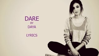 Dare - Daya (Lyrics)
