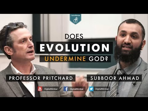Does Evolution Undermine God? - Professor Pritchard & Subboor Ahmad