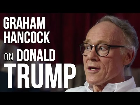 DONALD TRUMP IS ANTI ESTABLISHMENT - Graham Hancock on London Real