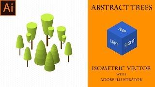 Абстрактные Изометрические Деревья в Adobe Illustrator. Isometric trees.