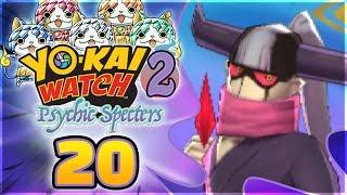 Yo-kai Watch 2 Psychic Specters - Elite Wicked Yo-kai! [Episode 20]