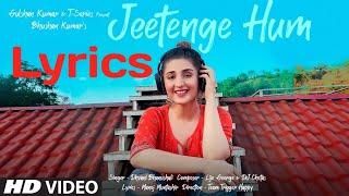 Jeetenge Hum Lyrics Full Video Song   Dhvani Bhanushali   Bhushan Kumar