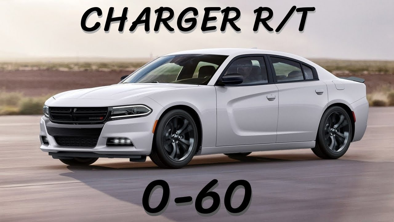 2017 Dodge Charger R T Hemi 0 60 Mph Time