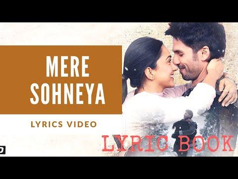 Mere shoneya Lyrics | Kabir Singh | Sachet Tandon,Parampara Thakur | Shahid Kapoor,Kiara Advani |