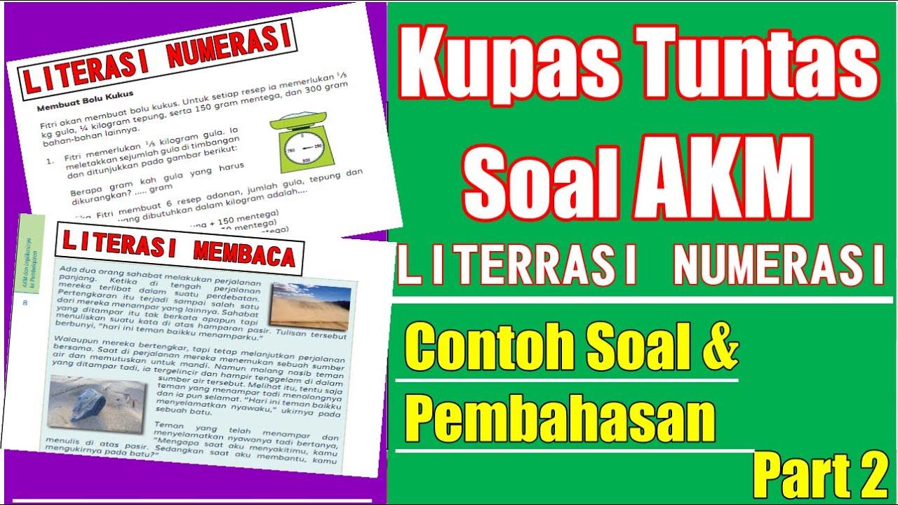 Contoh Soal Akm Literasi Numerasi 2021 Youtube