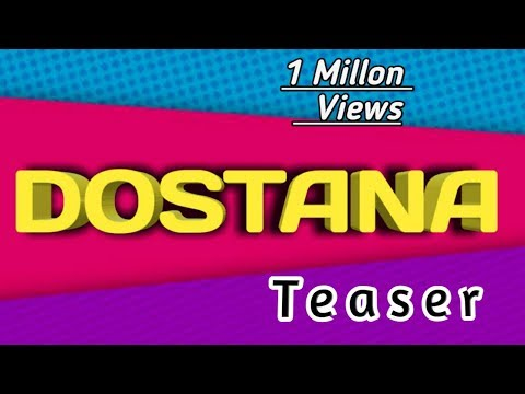 (DOSTANA) Teaser AlbumSong Coming Soon By Unique Creats