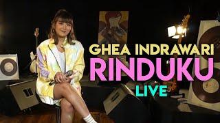 GHEA INDRAWARI - RINDUKU Live at Superstar Stream